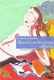 echange, troc Lucia Etxebarria - Béatriz et les corps célestes