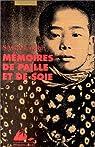 Memoires de paille et de soie