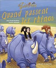 Quand passent les rhinos par Jean-Claude Baudroux
