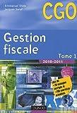echange, troc Emmanuel Disle, Jacques Saraf - Gestion fiscale 2010-2011 - Tome 1 - Manuel - 10ème édition
