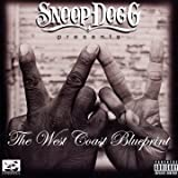 Snoop Dogg West Coast Blueprint