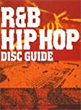 R&B/HIP-HOP DISC GUIDE