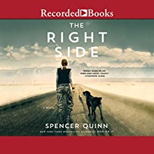 The Right Side Audiobook by Spencer Quinn Narrated by Susan Bennett