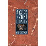 A Guide to Zuni Fetishes and Carvings ~ Susan Lamb