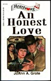An Honest Love (Minnesota Mysteries Series #4) (Heartsong Presents #120) (1557487030) by JoAnn A. Grote