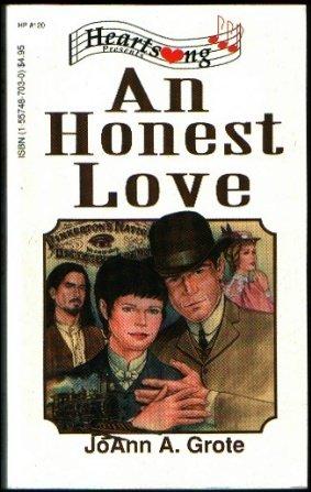 An Honest Love (Heartsong Presents #120), JoAnn A. Grote