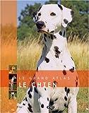 echange, troc Editions Atlas - Le chien