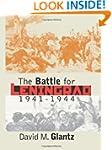 The Battle for Leningrad, 1941-1944