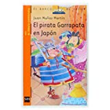 El pirata Garrapata en Japón (Barco de Vapor Naranja)