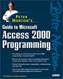 Guide to Access 2000 Programming with CDROM (Peter Norton (Sams))