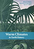 Warm climates in earth history /