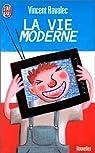 La Vie moderne par Ravalec