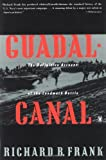 Guadalcanal: The Definitive Account of the Landmark Battle (0140165614) by Richard B. Frank