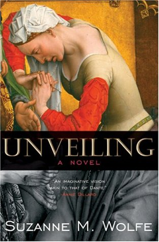 Unveiling: A Novel, SUZANNE M. WOLFE