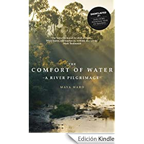 The Comfort of Water: A River Pilgrimage