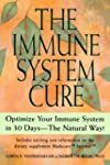 The Immune System Cure: Optimize Your...