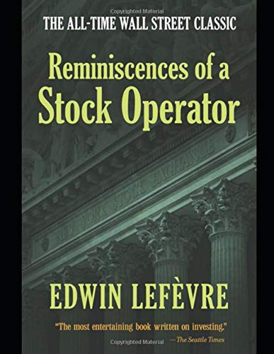 Reminiscences Of A Stock Operator [Lefevre, Edwin] (Tapa Blanda)