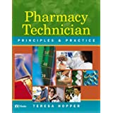Mosby's Pharmacy Technician: Principles and Practice (with CD-Rom) ~ Theresa Hopper