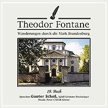Buch (Wanderungen durch die Mark Brandenburg 19) Hörbuch von Theodor Fontane Gesprochen von: Gunter Schoß
