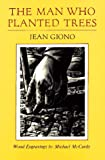 The Man Who Planted Trees (0930031067) by Jean Giono