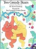 2 Greedy Bears -Lib (0613089715) by Ginsburg, Mirra