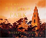 img - for The Magic of Balboa Park book / textbook / text book