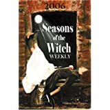 Seasons of the Witch Weekly 2006 ~ Victoria David Danann