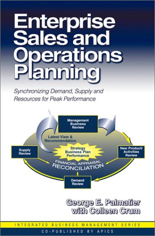 Enterprise Sales and Operations Planning: Synchronizing
