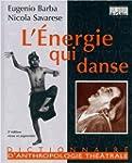 L'ENERGIE QUI DANSE - L'ART SECRET DE...