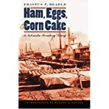 Ham, Eggs, and Corn Cake: A Nebraska Territory Diary