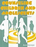 Counseling Children and Adolescents, Second Edition