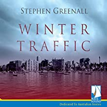 Winter Traffic Audiobook by Stephen Greenall Narrated by Berynn Schwerdt