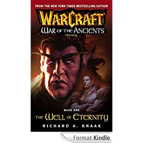 Warcraft: War of the Ancients #1: The Well of Eternity: The Well of Eternity