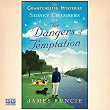 Sidney Chambers and the Dangers of Temptation Audiobook by James Runcie Narrated by Peter Wickham