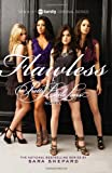 Pretty Little Liars #2: Flawless TV Tie-in Edition