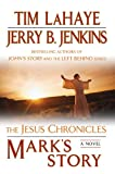 Mark's Story: The Gospel According to Peter (The Jesus Chronicles) (0425218902) by LaHaye, Tim