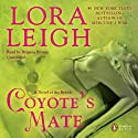 Coyote's Mate (       UNABRIDGED) by Lora Leigh Narrated by Brianna Bronte