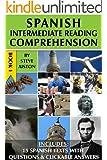 Spanish Intermediate Reading Comprehension - Book 1 (English Edition)