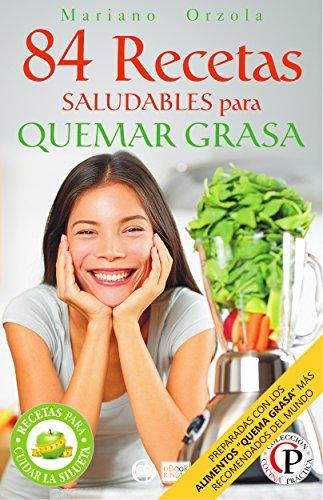 84-recetas-saludables-para-quemar-grasa-preparadas-con-los-alimentos-quemadores-de-grasa-mas-popular