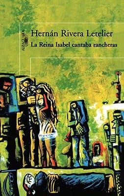 La Reina Isabel Cantaba Rancheras / Queen Elizabeth Sang Rancheras (Spanish Edition)