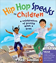 Hip Hop Speaks to Children With Audio CD: A Celebration of Poetry with a Beat (A Poetry Speaks Experience)