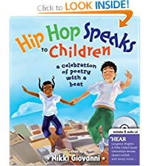 Hip Hop Speaks to Children with CD: A Celebration of Poetry with a Beat (A Poetry Speaks Experience)