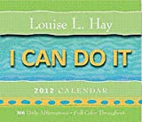 Cover of I Can Do It 2012 Calendar by Louise L. Hay 1401922414