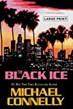 The Black Ice (A Harry Bosch Novel) (0316120405) by Connelly, Michael