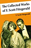 Image of The Collected Works of F. Scott Fitzgerald (45 Short Stories and Novels)