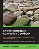 Chef Infrastructure Automation Cookbook