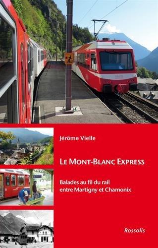 le-mont-blanc-express-balades-au-fil-du-rail-entre-martigny-et-chamonix
