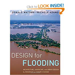 Design for Flooding: Architecture, Landscape, and Urban Design for Resilience to Climate Change ebook
