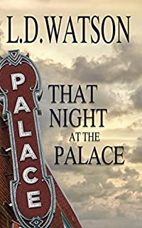 That Night At The Palace by L.D. Watson ebook deal