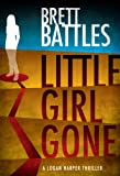 Little Girl Gone (A Logan Harper Thriller)